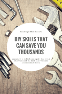 DIY Skills that will Save You Thousands