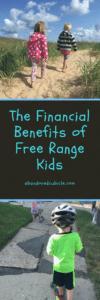 Financial Benefits of Free Range Kids